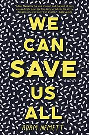 WE CAN SAVE US ALL by Adam Nemett