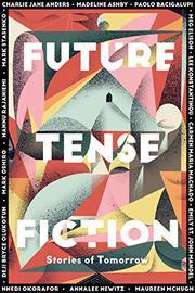 FUTURE TENSE FICTION by Kirsten Berg