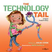 THE TECHNOLOGY TAIL by Julia Cook