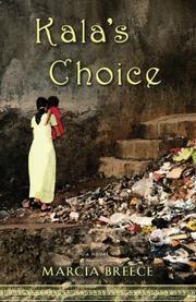 KALA'S CHOICE by Marcia  Breece