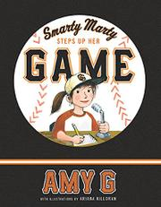 SMARTY MARTY STEPS UP HER GAME by Amy Gutierrez