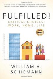 Fulfilled! by William A. Schiemann
