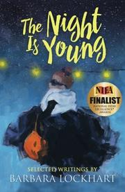 THE NIGHT IS YOUNG by Barbara Lockhart