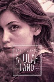 BEULAH LAND by Nancy Stewart