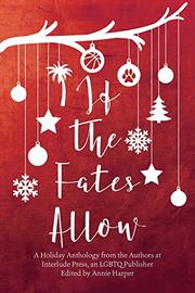 IF THE FATES ALLOW by Annie  Harper