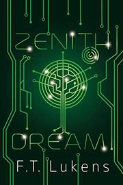ZENITH DREAM by F.T. Lukens