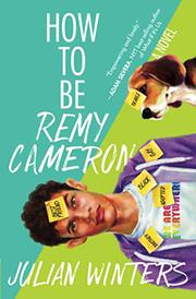 HOW TO BE REMY CAMERON by Julian Winters