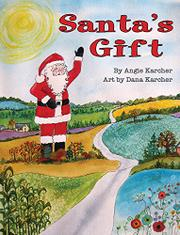 SANTA'S GIFT by Angie Karcher