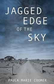 Jagged Edge of the Sky by Paula Marie Coomer
