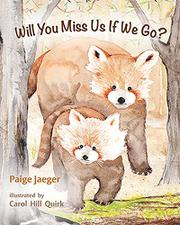 WILL YOU MISS US IF WE GO? by Paige Jaeger