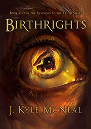 BIRTHRIGHTS by Kyle McNeal