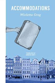 ACCOMMODATIONS by Wioletta Greg