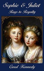 SOPHIE AND JULIET by Carol Jeanne Kennedy