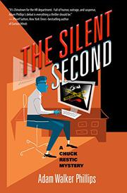 THE SILENT SECOND by Adam Walker Phillips