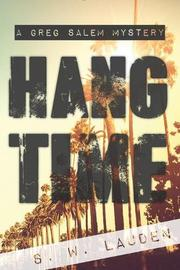 HANG TIME by S.W. Lauden
