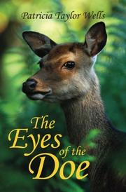 THE EYES OF THE DOE by Patricia Taylor  Wells