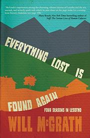 EVERYTHING LOST IS FOUND AGAIN by Will McGrath