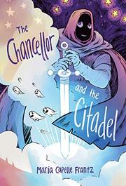 THE CHANCELLOR AND THE CITADEL by Maria Capelle Frantz