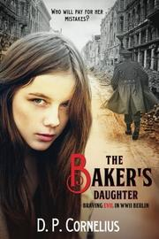 THE BAKER'S DAUGHTER by D.P. Cornelius