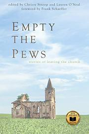 EMPTY THE PEWS by Chrissy  Stroop