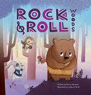 ROCK & ROLL WOODS by Sherry  Howard