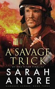 A SAVAGE TRICK Cover