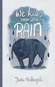 WE KISS THEM WITH RAIN by Futhi Ntshingila
