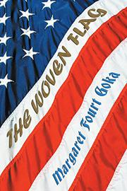 THE WOVEN FLAG by Margaret Fourt Goka