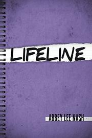 LIFELINE by Abbey Lee  Nash