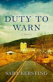 DUTY TO WARN by Sara Kersting