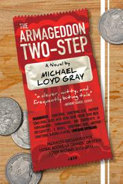THE ARMAGEDDON TWO-STEP by Michael Loyd  Gray
