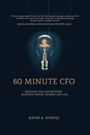 60 MINUTE CFO by David A. Duryee