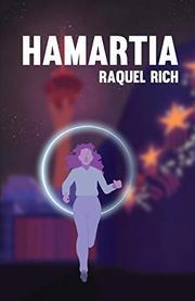 HAMARTIA by Raquel  Rich