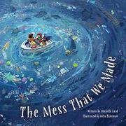 THE MESS THAT WE MADE by Michelle Lord