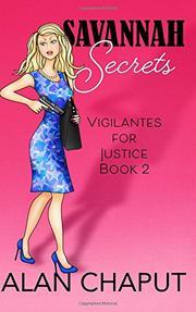 SAVANNAH SECRETS by Alan Chaput