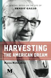 HARVESTING THE AMERICAN DREAM by Karen  Richardson
