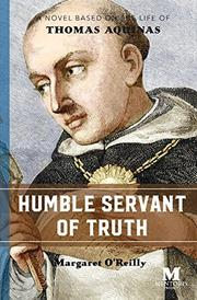 HUMBLE SERVANT OF TRUTH by Margaret O'Reilly