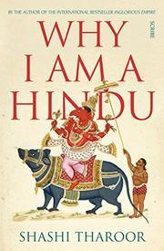 WHY I AM A HINDU by Shashi Tharoor
