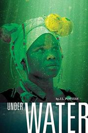 UNDER WATER by J.L. Powers