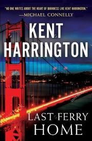 LAST FERRY HOME by Kent Harrington