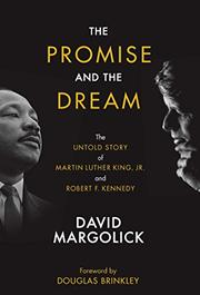 PROMISE AND THE DREAM by David Margolick