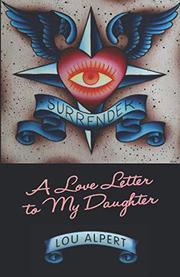 SURRENDER by Lou  Alpert