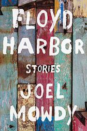 FLOYD HARBOR by Joel Mowdy