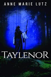 TAYLENOR by Anne Marie Lutz