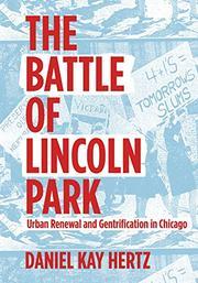 THE BATTLE OF LINCOLN PARK by Daniel Kay Hertz