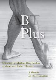 B PLUS by Michael  Langlois