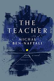 THE TEACHER by Michal Ben-Naftali