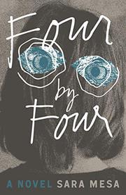 FOUR BY FOUR by Sara Mesa
