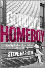 GOODBYE HOMEBOY by Steve  Mariotti
