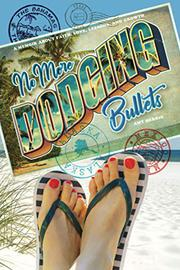 NO MORE DODGING BULLETS by Amy Herrig